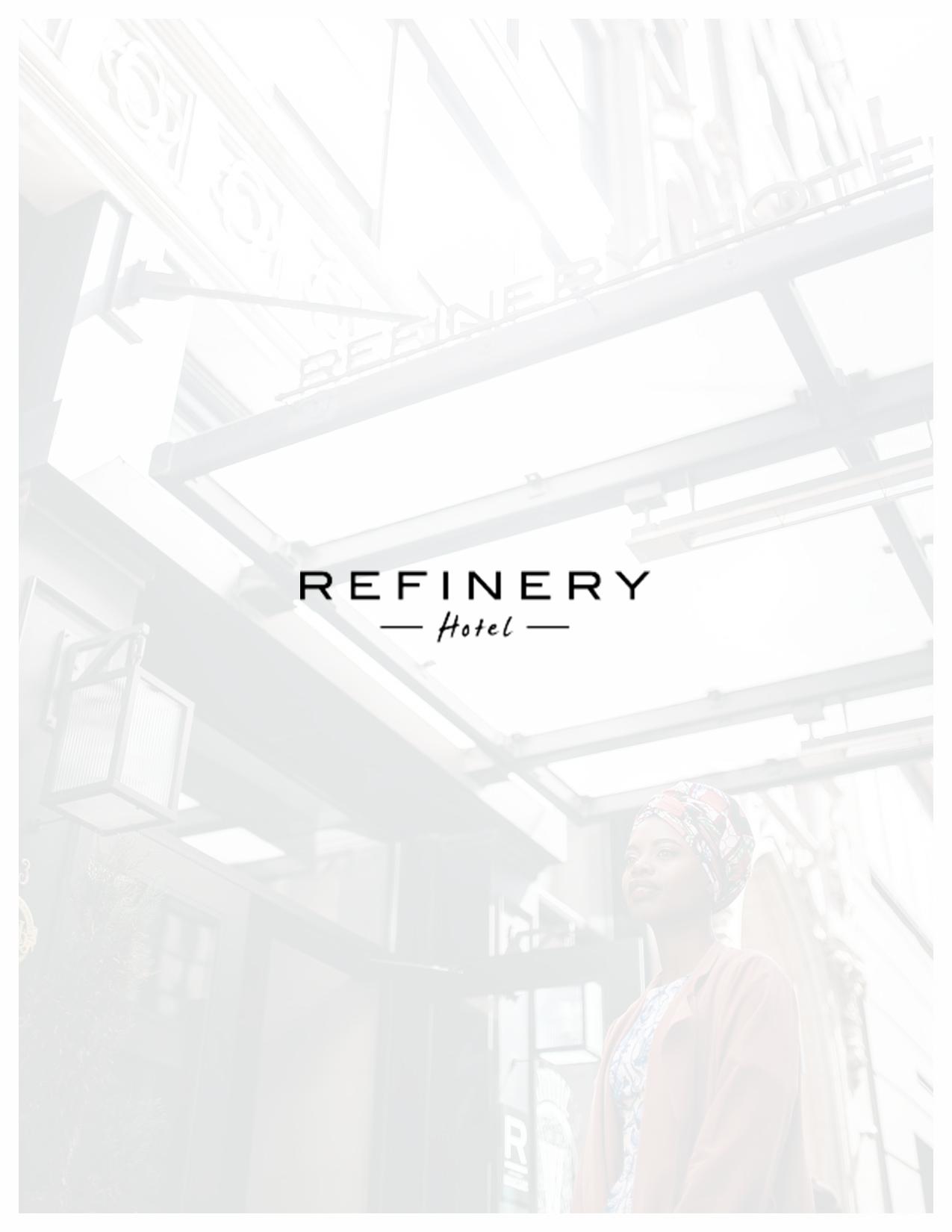 Refinery Hotel